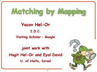 Matching by Mapping