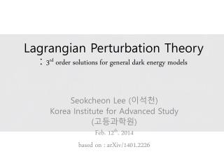 Lagrangian  Perturbation Theory :  3 rd  order solutions for general dark energy models
