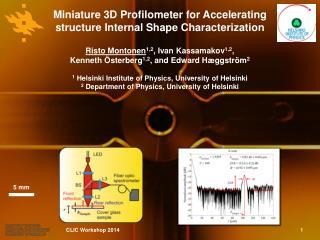 Miniature 3D  Profilometer  for Accelerating structure Internal Shape Characterization