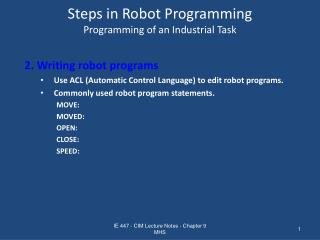 Steps in Robot Programming Programming of an Industrial Task
