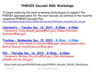 PHENIX Decadal R&D Workshops