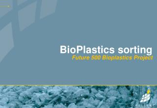 BioPlastics sorting