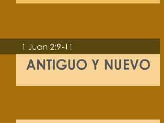 1 Juan 2:9-11