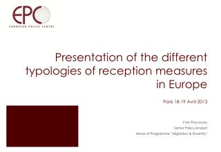 Presentation of the different typologies of reception measures in Europe