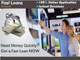 Brisbane Loans- Perfect Monetary Plans Through Dealing Us