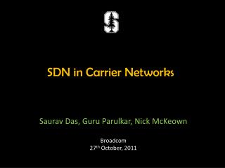 SDN in Carrier Networks
