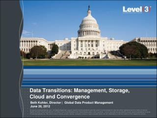 Data Transitions: Management, Storage,  Cloud and Convergence
