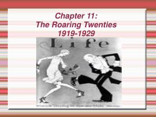 Chapter 11: The Roaring Twenties 1919-1929
