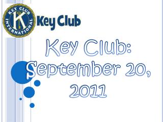 Key Club: September 20, 2011