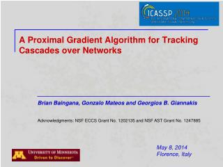 A Proximal Gradient Algorithm for Tracking Cascades over Networks