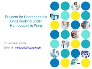 Projects for Homoeopathic Units working under Homoeopathic Wing