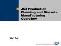 J64 Production Planning and Discrete Manufacturing Overview