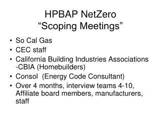 "HPBAP NetZero             ""Scoping Meetings"""