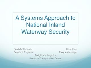 A Systems Approach to National Inland Waterway Security