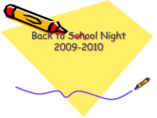 Back to School Night  2009-2010