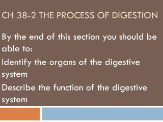 Ch 38-2 The Process of Digestion