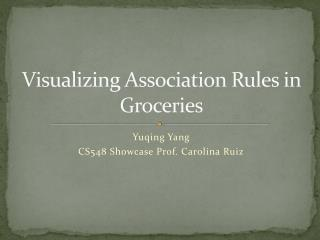 Visualizing  Association  R ules in Groceries