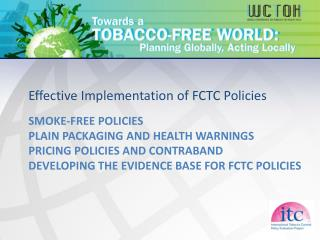 Effective Implementation of FCTC Policies