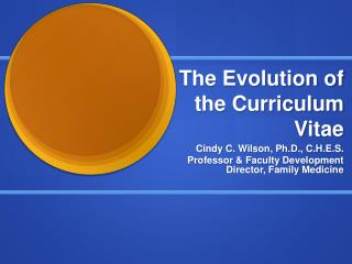 The Evolution of the Curriculum Vitae
