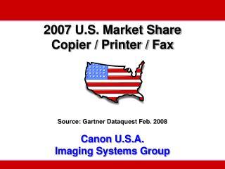 Canon 2007 Market Share Highlights