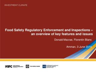 Food Safety Regulatory Enforcement and Inspections � an overview of key features and issues