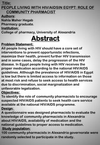 Title:  PEOPLE LIVING WITH HIV/AIDSIN EGYPT: ROLE OF COMMUNITY PHARMACIST  Authors :