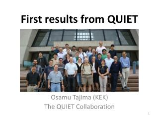 First results from QUIET