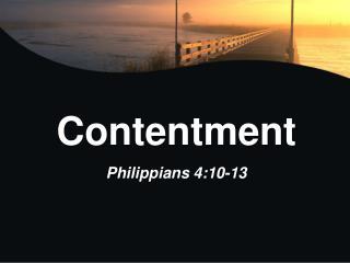 Contentment Philippians 4:10-13