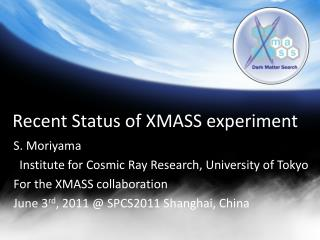 Recent Status of XMASS experiment