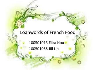 Loanwords of French Food