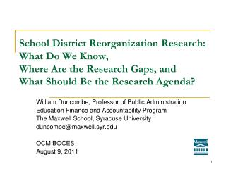 William Duncombe, Professor of Public Administration Education Finance and Accountability Program