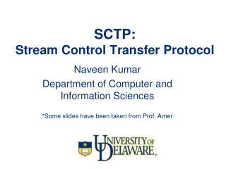 SCTP:  Stream Control Transfer Protocol