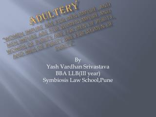 By  Yash Vardhan Srivastava BBA  LLB(III  year) Symbiosis Law  School,Pune