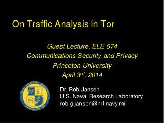 On Traffic Analysis in Tor