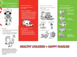 HEALTHY CHILDREN = HAPPY FAMILIES