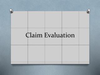 Claim Evaluation