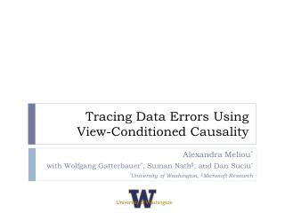 Tracing Data Errors  Using  View -Conditioned  Causality