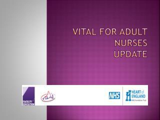 Vital for Adult Nurses Update