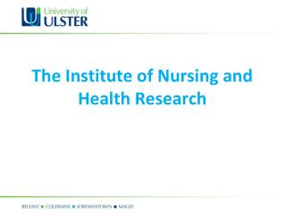 The Institute of Nursing and Health Research