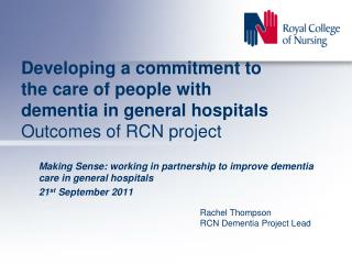 Making Sense: working in partnership to improve dementia care in general hospitals