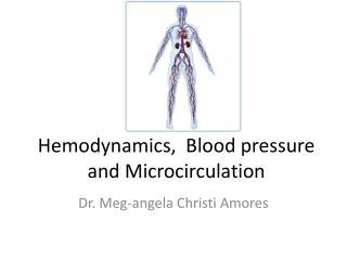 Hemodynamics ,  Blood pressure and Microcirculation