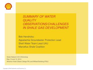 Summary of water quality observations/challenges  in Shale Gas Development
