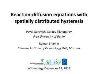 Reaction-diffusion equations with spatially distributed hysteresis