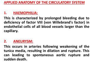 APPLIED ANATOMY OF THE CIRCULATORY SYSTEM 1.  HAEMOPHILIA: