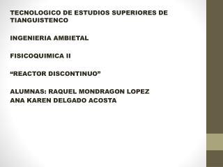 TECNOLOGICO DE ESTUDIOS SUPERIORES DE TIANGUISTENCO INGENIERIA AMBIETAL FISICOQUIMICA II