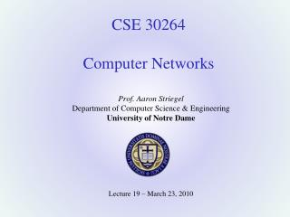 CSE 30264 Computer Networks