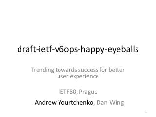 draft- ietf - v6ops -happy-eyeballs