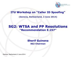 "SG2: WTSA  and PP  Resolutions ""Recommendation  E.157"""