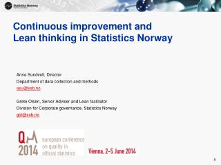 Continuous  improvement and  Lean  thinking in Statistics Norway