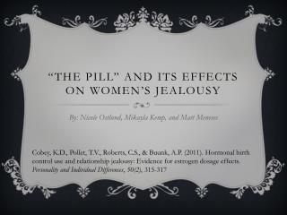 """The Pill"" and its Effects on Women's Jealousy"